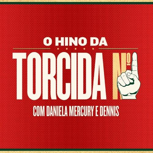 O Hino da Torcida Nº 1 de Daniela Mercury