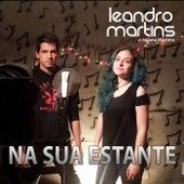 Na Sua Estante by Leandro Martins