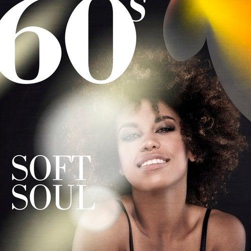60s Soft Soul de Various Artists