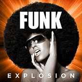 Funk Explosion by Various Artists