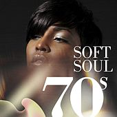70s Soft Soul de Various Artists