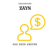 She been around von ZAYN