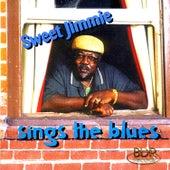 Sweet Jimmie Sings The Blues by Sweet Jimmie