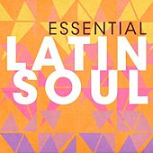 Essential Latin Soul de Various Artists