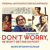 Don't Worry, He Won't Get Far on Foot (Original Motion Picture Soundtrack) von Danny Elfman