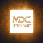 Itthon Vagy by MDC