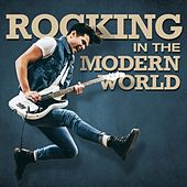 Rocking In the Modern World by Various Artists