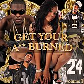 Get Your A** Burned!, Vol. 1 de Various Artists
