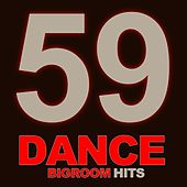 59 Dance Bigroom Hits von Various Artists