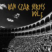 Van Czar Series, Vol. 5 (Selected & Mixed by Van Czar) by Various Artists