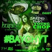 Bay Chyt (feat. Husalah, Young Chop & Ziggy) de Funumob