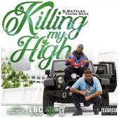 Killing My High (feat. Young Sagg) von G. Battles