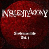 Instrumentals, Vol. 1 by In Silent Agony