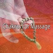 Chakras For Massage von Massage Therapy Music