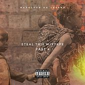 Steal This Mixtape 4 von Napoleon Da Legend