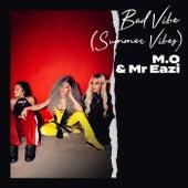 Bad Vibe (Summer Vibes) von M.O