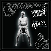 Solo At The Axiom by Daevid Allen