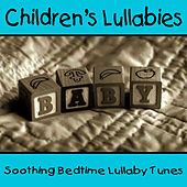 Children's Lullabies - Soothing Bedtime Lullaby Tunes by Hits Unlimited