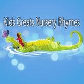 Kids Greats Nursery Rhymes by Canciones Infantiles