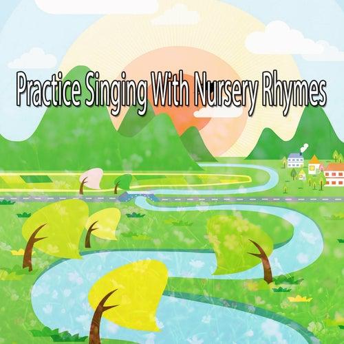 Practice Singing With Nursery Rhymes de Canciones Para Niños
