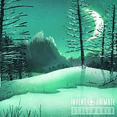 Stillworld (Instrumental Edition) by Animate Invent