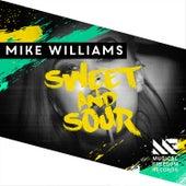 Sweet & Sour von Mike Williams