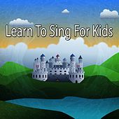 Learn To Sing For Kids by Canciones Infantiles