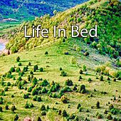 Life In Bed by Relaxing Spa Music