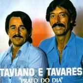 Prato do Dia de Taviano e Tavares