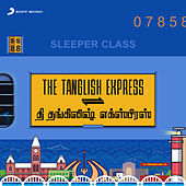 The Tanglish Express by Various Artists