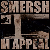 M Appeal by Smersh