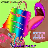 Food 4 T.H.O.T. (feat. Parlance) von Omega