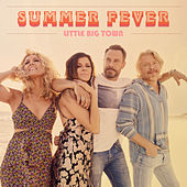 Summer Fever von Little Big Town
