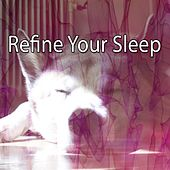 Refine Your Sleep de White Noise Babies