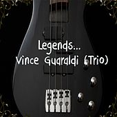 legends... Vince Guaraldi (Trio) by Vince Guaraldi