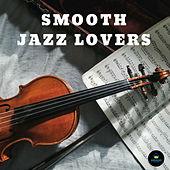 Smooth Jazz Lovers by Francesco Digilio