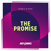 The Promise by Robbie Rivera