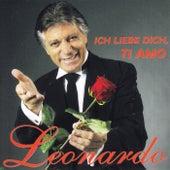 Ich liebe dich, ti amo by Leonardo
