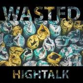 Wasted von Hightalk