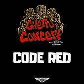 Code Red by Ghetto Concept