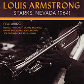 Louis Armstong: Sparks, Nevada 1964! by Louis Armstrong