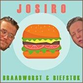 Braadworst & Biefstuk by JOSIRO
