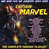 Captain Marvel (The Complete Fantasy Playlist) de Various Artists