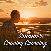 Summer Country Crooning von Various Artists