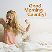 Good Morning Country! de Various Artists