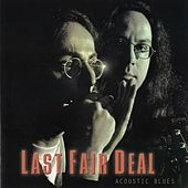 Acoustic Blues by Last Fair Deal
