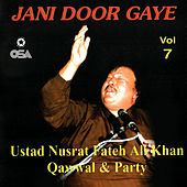 Jani Door Gaye, Vol. 7 by Nusrat Fateh Ali Khan