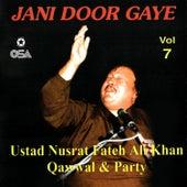 Jani Door Gaye, Vol. 7 de Nusrat Fateh Ali Khan
