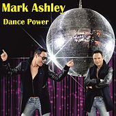 Dance Power (Maximal Dance) de Mark Ashley