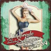 Hitparade des deutschen Schlagers - Schlagerjuwelen des Jahres 1954 by Various Artists